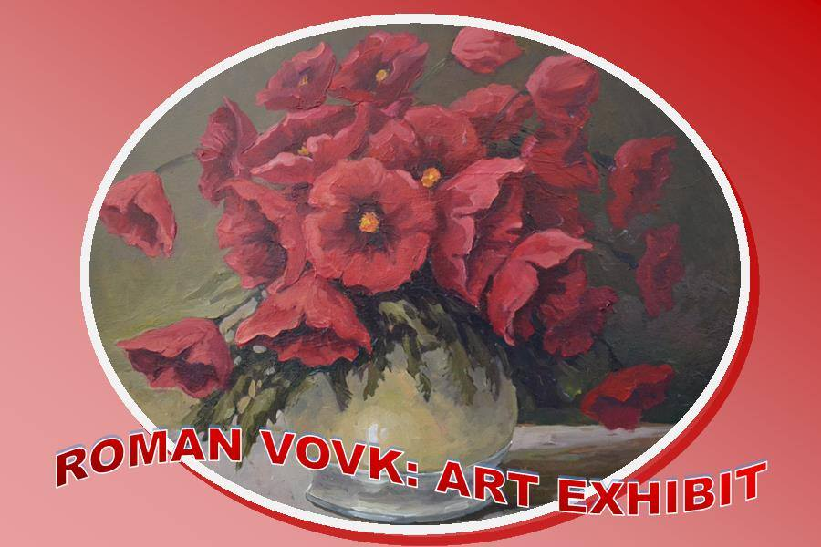 Roman Vovk: Art Exhibit