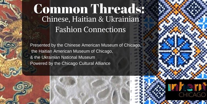 Common Threads: Chinese, Haitian & Ukrainian Fashion Connections