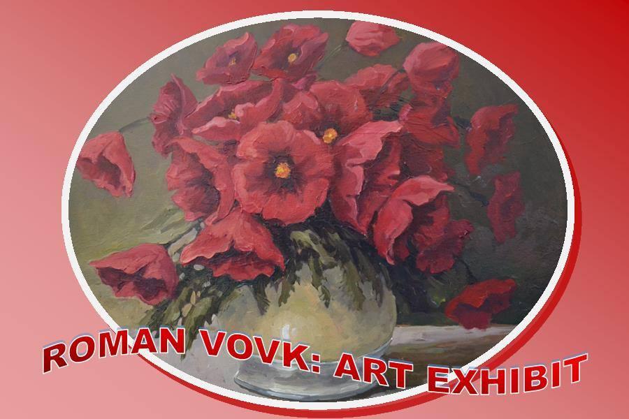 Roman Vovk: Art Exhibit