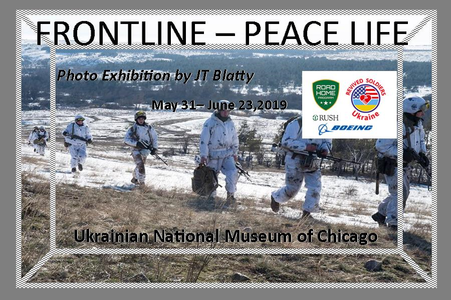 FRONTLINE – PEACE LIFE: Ukraine's Revolutionaries of the Forgotten War. Photo Exhibition by J.T. Blatty