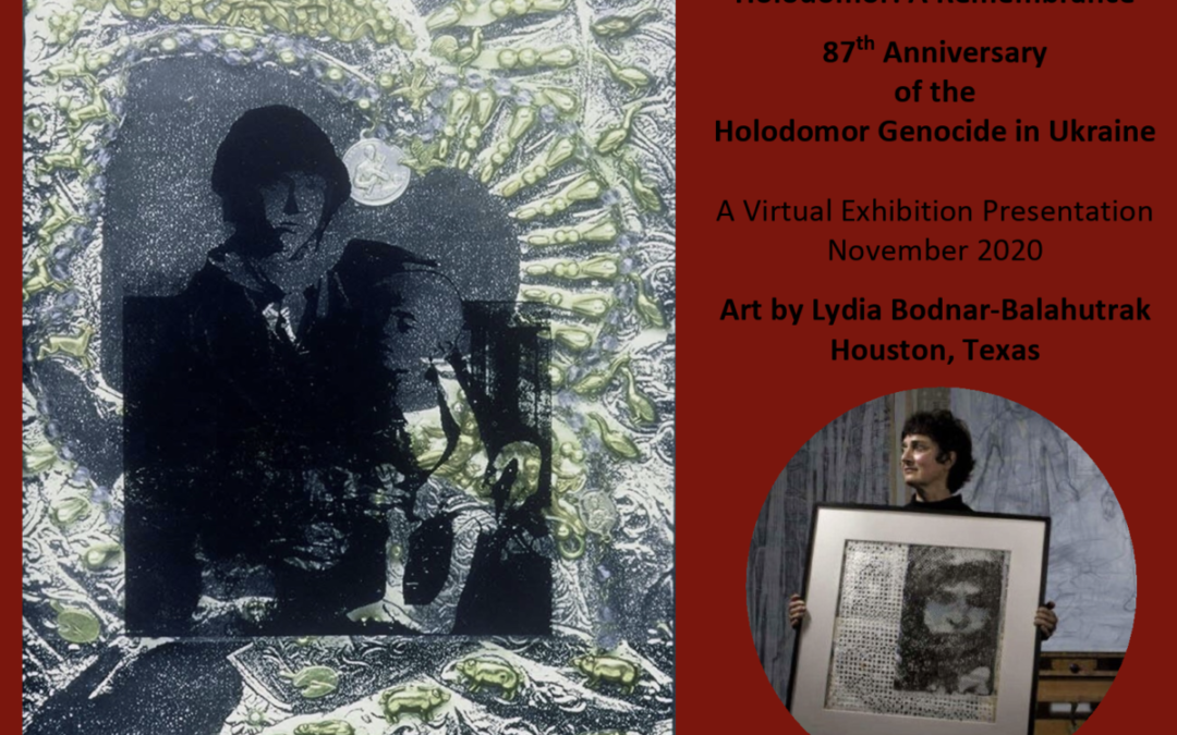 A Virtual Visual Art Presentation In Commemoration of the 87th Anniversary  of the Holodomor Genocide in Ukraine.