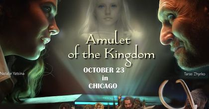 """October 23, 2021 -Saturday 4:00 PM, UNM, $20.00 – In Ukrainian with English subtitles.""""Amulet of the Kingdom"""" – A Historical fantasy drama"""